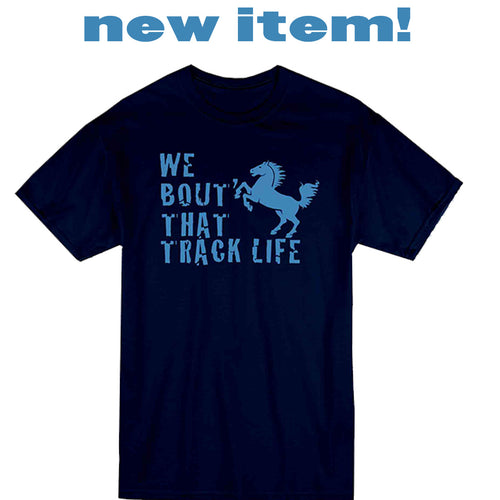 Stallions-We Bout That Track Life! Navy T-Shirt