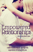 Empowered Relationships - Maria J. Lopez