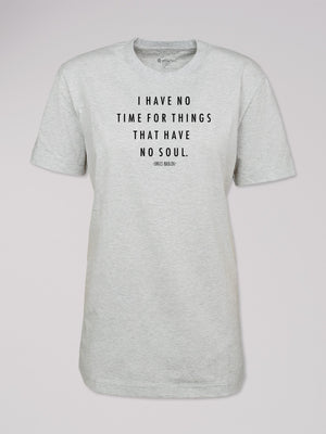 "T-Shirt ""no time for things..."""
