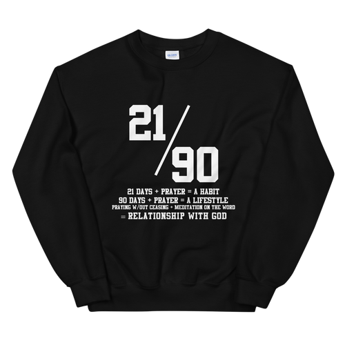 21/90  Habit, Lifestyle, Relationship Unisex Sweatshirt - Hidden In God