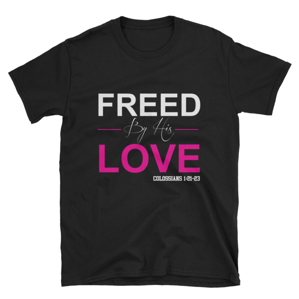 Black/Pink Freed By His Love Tee - Hidden In God