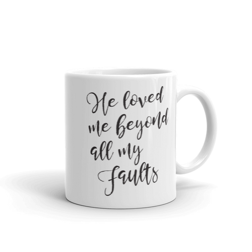 Beyond My Faults Mug - Hidden In God