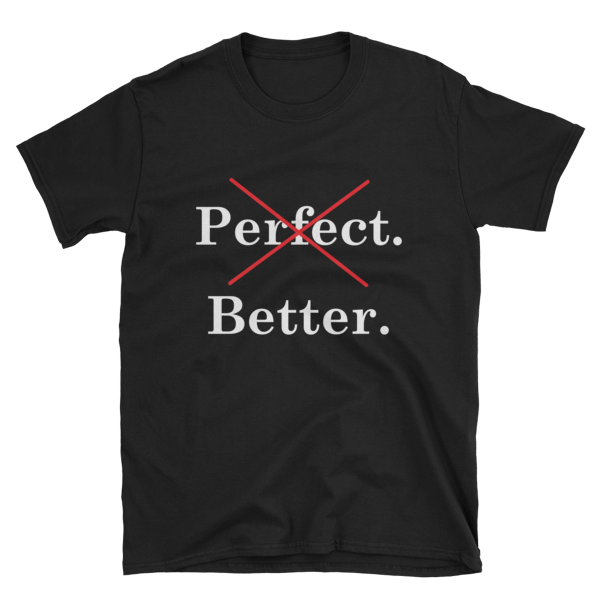 Not Perfect. Better Tee - Hidden In God