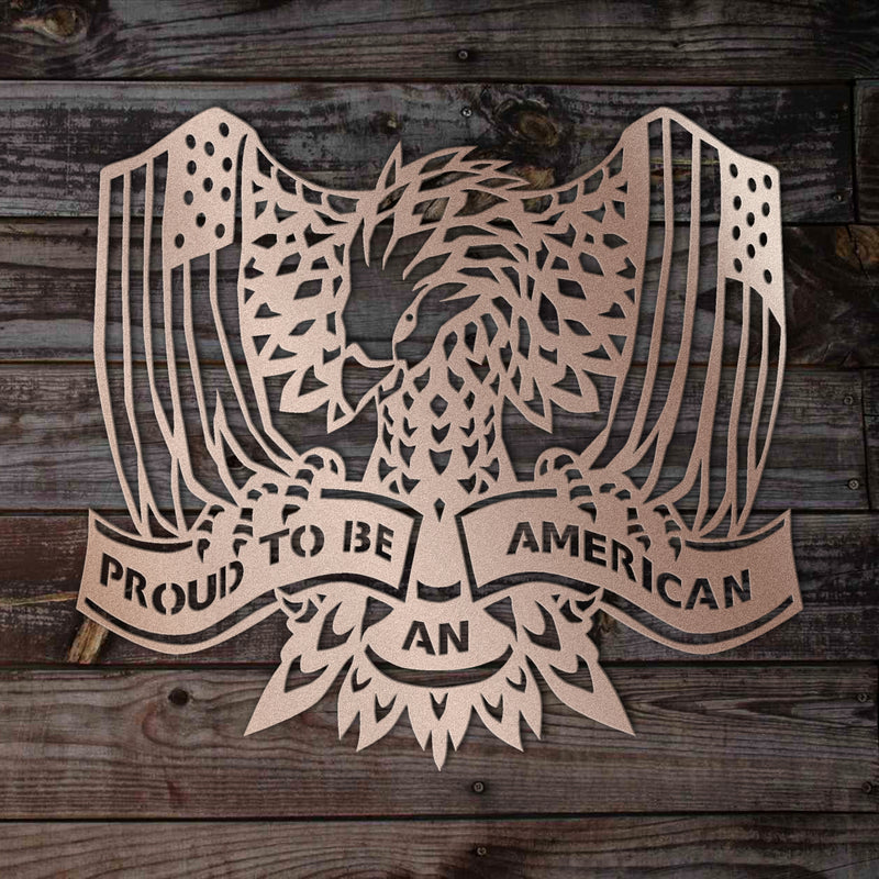 Proud to Be an American Metal Sign