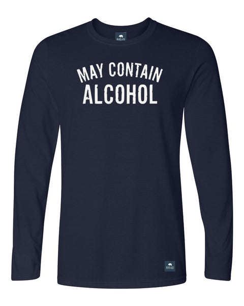 May Contain Alcohol Long Sleeve T-Shirt by Bear Life Outfitters
