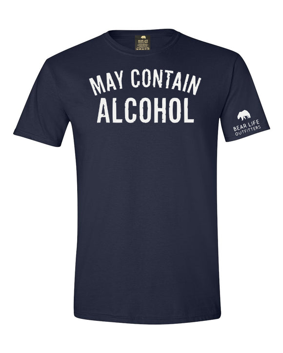 May Contain Alcohol T-shirt by Bear Life Outfitters