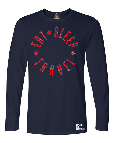 Eat Sleep Travel Long Sleeve T-Shirt by Explore Life Outfitters