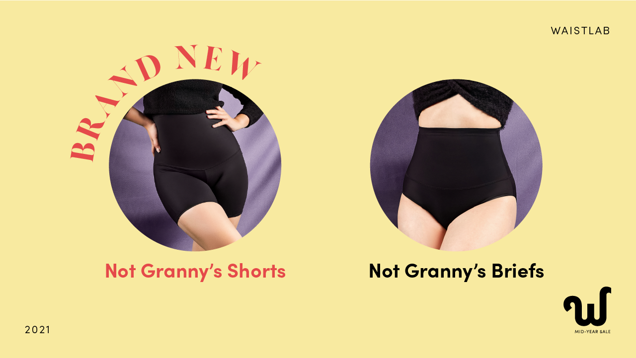 Waistlab Mid-Year Sale 2021 Not Granny's Shorts and Not Granny's Briefs