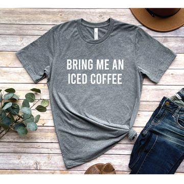 Bring me and Iced coffee graphic tee - makaylagrace