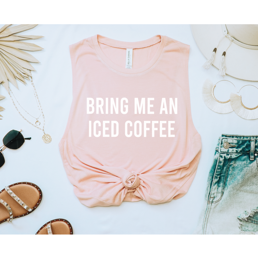 Bring me an iced coffee muscle tank top - makaylagrace