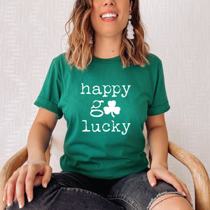 Happy Go Lucky St Patrick's Day T-Shirt