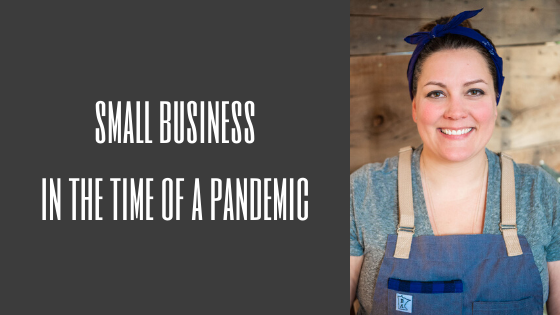 Small business in the time of a pandemic (updated 5.1)
