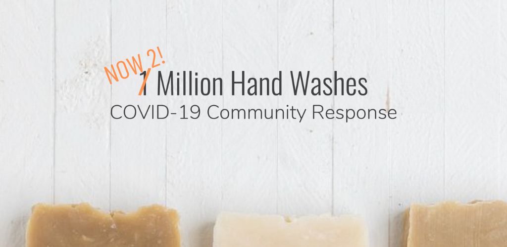 TWO Million Hand Washes: A COVID-19 Community Response