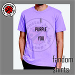 Fandom Shirts - Kpop - BTS - I Purple You