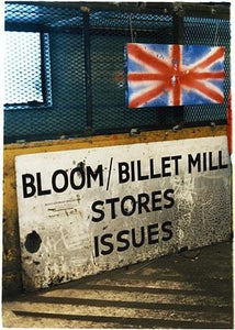 Bloom & Billet Mill Stores, Bloom&Billet Mill, Scunthorpe 2007