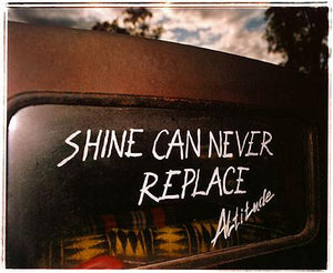 Shine can never replace Attitude, Sweden 2004