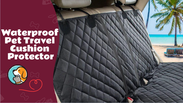 Comfortable PupProtector™ Waterproof Travel Cushion