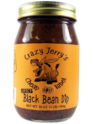 Crazy Jerry's Cheap @#$! Label Spicy Black Bean Dip