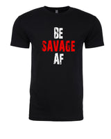 Be Savage AF - T-Shirt - Men - Black