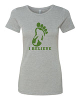 I Believe in BigFoot - T-Shirt - Women - Gray