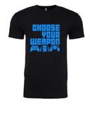 Choose your Weapon - T-Shirt - Men - Black