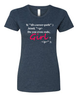 Do you even code Girl? - T-Shirt - Women - Navy