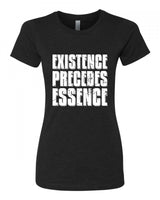Existence Precedes Essence - T-Shirt - Women - Black