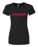 Girls who Lift - T-Shirt - Women - Black