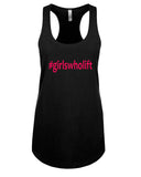Girls who Lift - Racerback - Women - Black