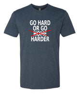 Go Hard or Go Harder - T-Shirt - Men - Navy