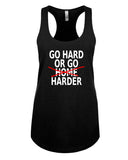 Go Hard or Go Harder - Racerback - Women - Black
