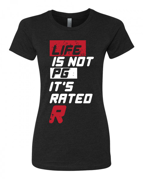 Life is not PG, it's rated R - T-Shirt - Women - Black