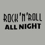 Rock 'n' Roll All Night