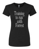 Training to run with Forrest - T-Shirt - Women - Black