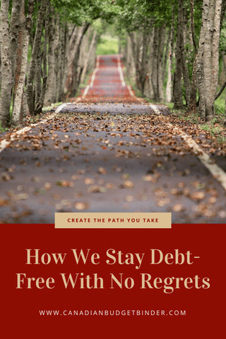 People often wonder how we stay debt-free with no regrets since we still live a frugal lifestyle