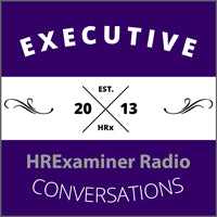 HRExaminer Radio – Executive Conversations: Episode #338: Christy Whitehead, Chief Talent Economist, ENGAGE Talent