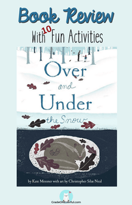 Over and Under the Snow: Review and Free Activitie