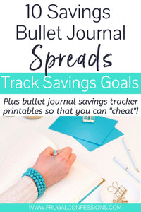 I just love the idea of savings bullet journal spreads…but I'm not very artistic