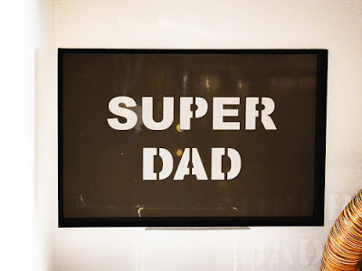 Acrylic Phrase Sign-Super Dad