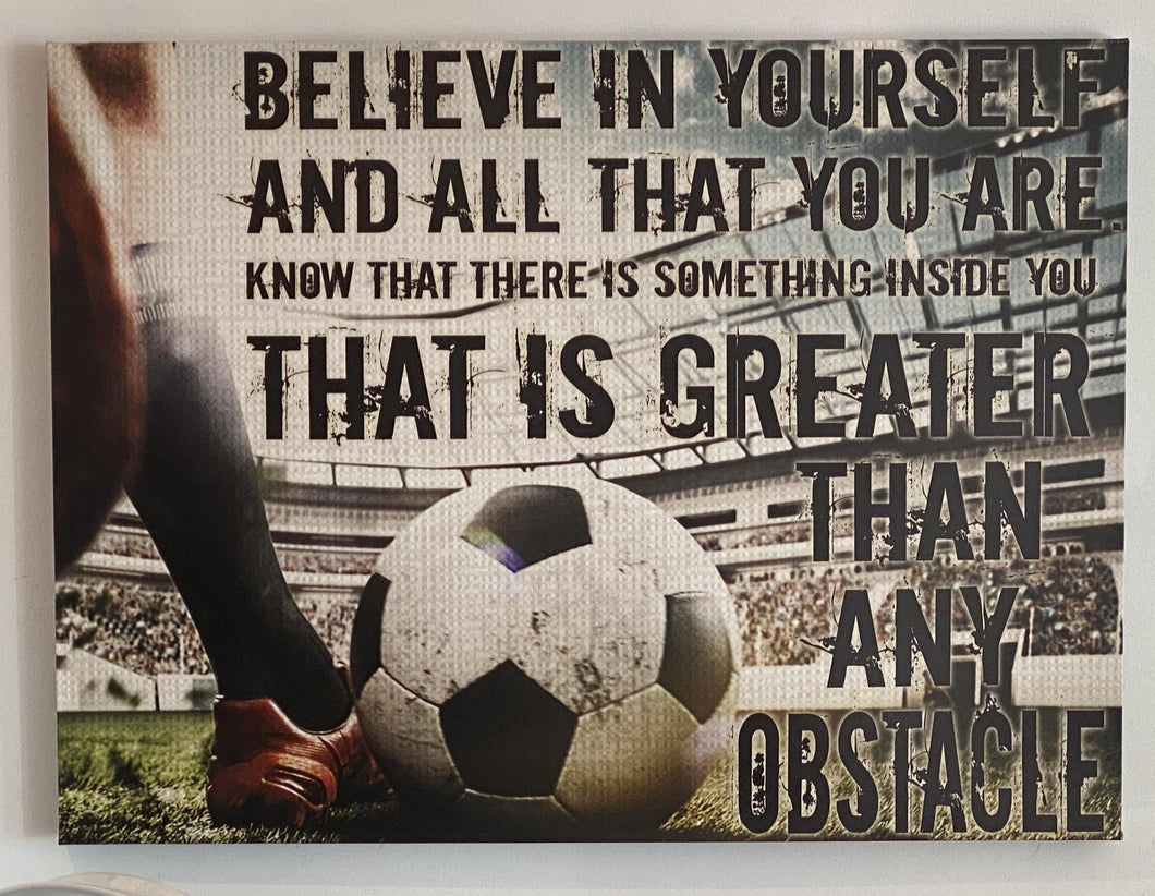 Believe in Yourself - Soccer