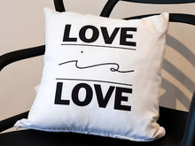 Load image into Gallery viewer, Pillow Love is Love