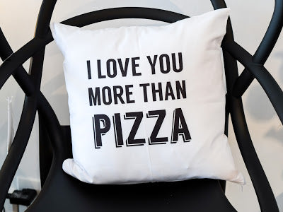 Pillow I Love You More Than Pizza