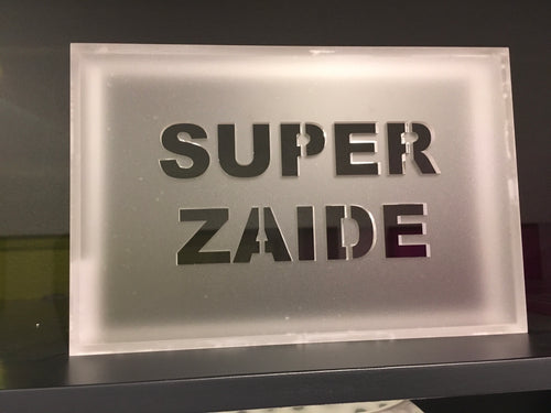 Acrylic Phrase Sign-Super Zaide