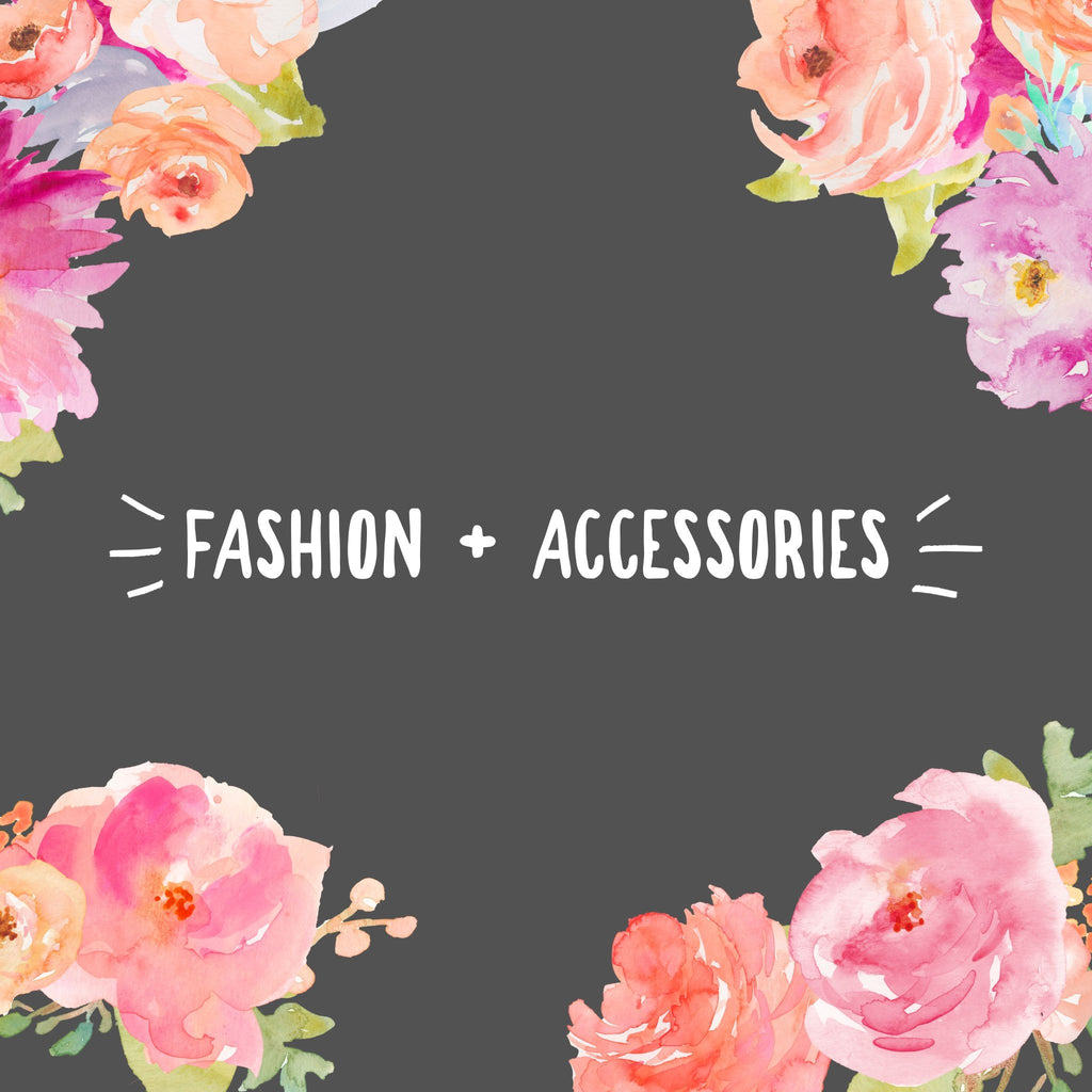 Fashion & Accessories