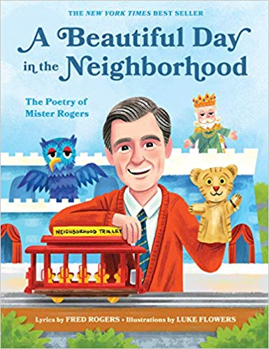 A Beautiful Day the poetry of Mr. Rogers