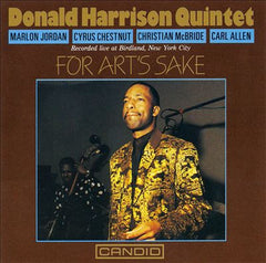 "Donald Harrison Quintet ""For Art's Sake"""