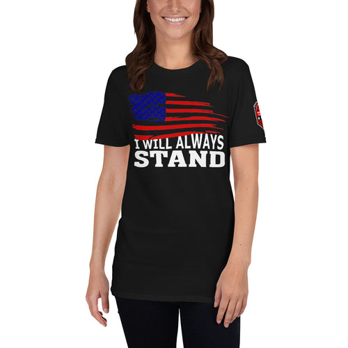 I Will Always Stand Short-Sleeve Unisex T-Shirt