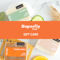 Superfly Soap E-Gift Card