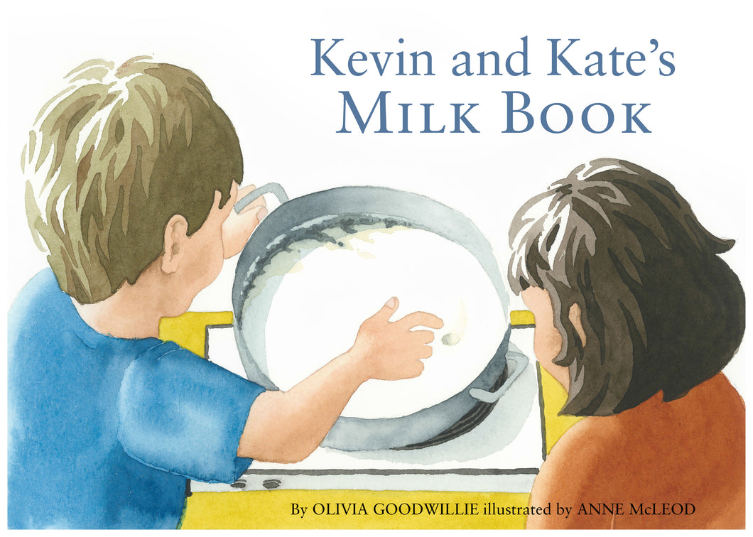 Kevin and Kate's Milk Book