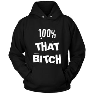 100 Percent That Bitch Lizzo Unisex Hoodie
